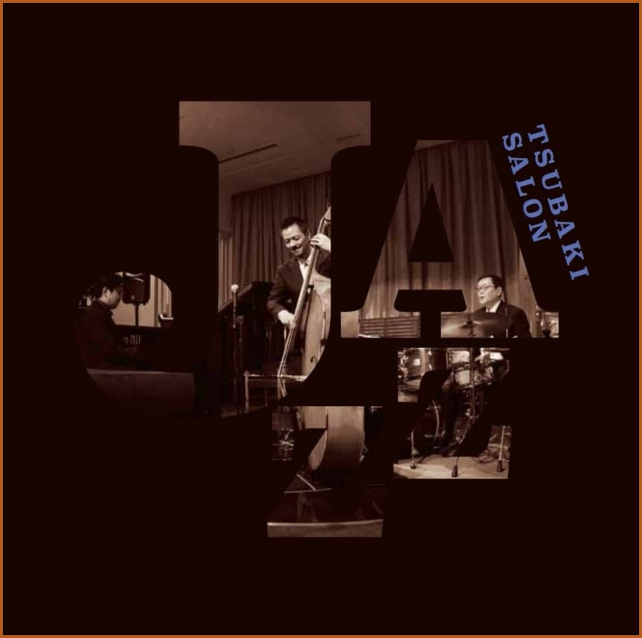 Tubaki Salon Jazz Vol.1